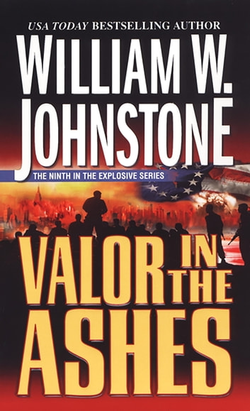 Valor In The Ashes ebook by William W. Johnstone