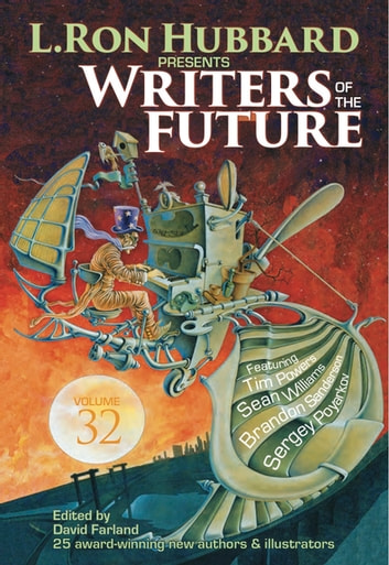 Writers of the Future 32 - The Best New Science Fiction and Fantasy of the Year ebook by L. Ron Hubbard