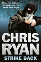 Strike Back ebook by Chris Ryan