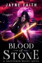 Blood of Stone ebook by Jayne Faith