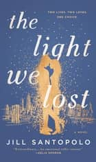 The Light We Lost eBook von Jill Santopolo