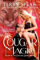 Cougar Magic ebook by Terry Spear