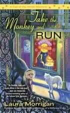 Take the Monkey and Run ebook by