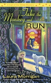 Take the Monkey and Run ebook by Laura Morrigan