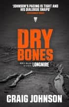 Dry Bones ekitaplar by Craig Johnson