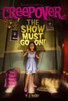 The Show Must Go On! ebook by P.J. Night