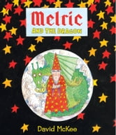 Melric and the Dragon ebook by David McKee