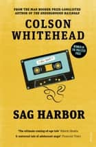 Sag Harbor ebook by Colson Whitehead