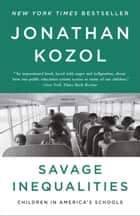 Savage Inequalities ebook by Jonathan Kozol
