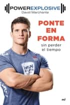 Ponte en forma sin perder el tiempo ebook by David Marchante Domingo