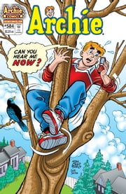 Archie #584 ebook by Angelo DeCesare,Craig Boldman,Stan Goldberg,Bob Smith,Jack Morelli,Barry Grossman