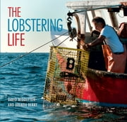 The Lobstering Life ebook by David Middleton,Brenda Berry