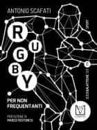 Rugby per non frequentanti ebook by Antonio Scafati