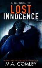 Lost Innocence ebook by M A Comley