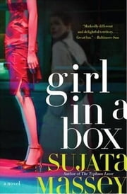 Girl in a Box ebook by Sujata Massey