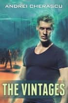The Vintages - The Mind Malignancy, #2 ebook by Andrei Cherascu