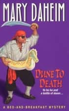 Dune to Death ebook by Mary Daheim