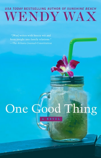 One Good Thing ebook by Wendy Wax