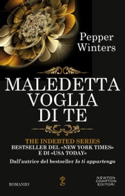 Maledetta voglia di te ebook by Pepper Winters
