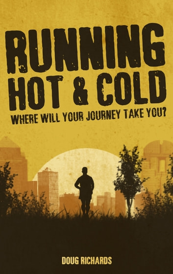 Running Hot & Cold ebook by Doug Richards