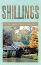 SHILLINGS ebook by J. N. Sadler