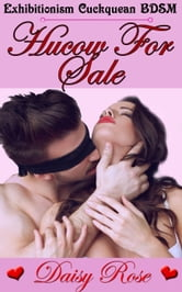 Hucow For Sale ebook by Daisy Rose
