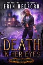 Death In Her Eyes ebook by Erin Bedford