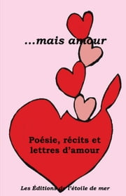 ...mais amour ebook by Kobo.Web.Store.Products.Fields.ContributorFieldViewModel
