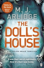 The Doll's House - DI Helen Grace 3 ebook by M. J. Arlidge