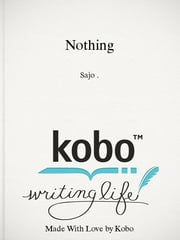 Nothing - Subtitle ebook by Sajo .