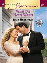 What the Heart Wants ebook by Jean Brashear