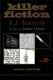 Killer Fiction ebook by G. J. Schaefer,Sondra London,Colin Wilson