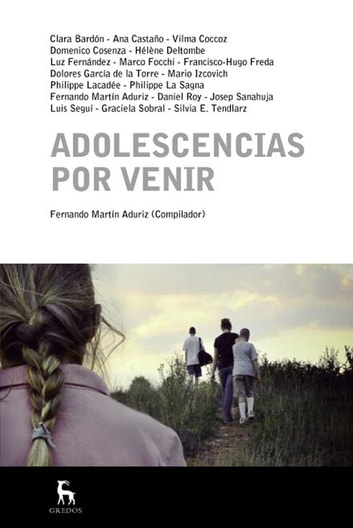 Adolescencias por venir ebook by Fernando Martín