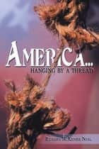 America... ebook by Richard McKenzie Neal