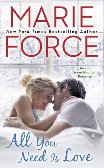All You Need is Love ebook by Marie Force