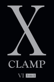 X, Vol. 6 ebook by CLAMP