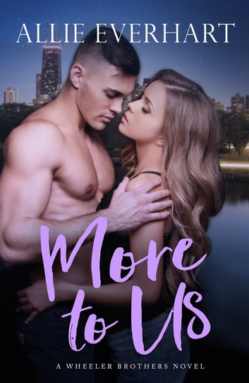 More to Us ebook by Allie Everhart
