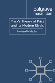 Marx's Theory of Price and its Modern Rivals ebook by H. Nicholas