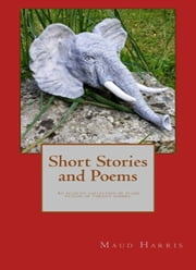 Short Stories and Poems ebook by Maud Harris