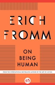 On Being Human ebook by Erich Fromm