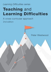 Teaching and Learning Difficulties (2nd ed.) - A Cross-Curricular Approach ebook by Westwood, Peter
