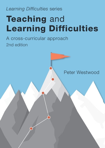 Teaching and Learning Difficulties (2nd ed.) - A Cross-Curricular Approach ebook by Westwood,Peter