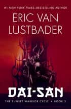 Dai-San ebook by Eric Van Lustbader