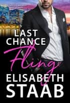 Last Chance Fling - Office Fling, #3 ebook by