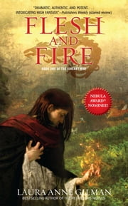 Flesh and Fire - Book One of The Vineart War ebook by Laura Anne Gilman