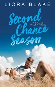 Second Chance Season ebook by Liora Blake