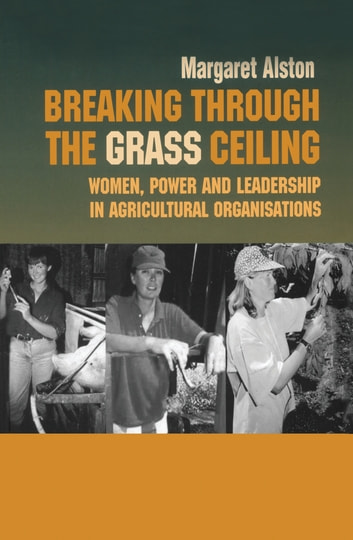 Breaking Through Grass Ceiling ebook by Margaret Alston