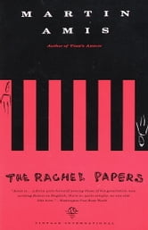 The Rachel Papers ebook by Martin Amis
