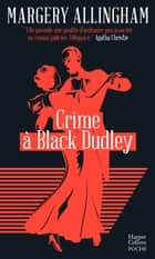 Crime à Black Dudley ebook by