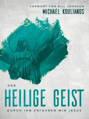Der Heilige Geist ebook by Michael Koulianos